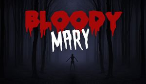 Bloody Mary: Forgotten Curse cover