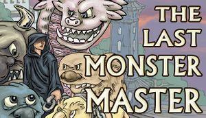 The Last Monster Master cover