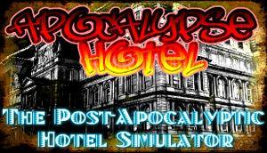Apocalypse Hotel - The Post-Apocalyptic Hotel Simulator! cover