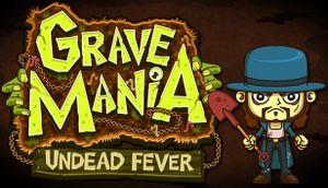 Grave Mania: Undead Fever cover