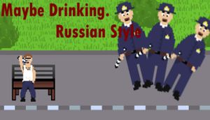 Maybe Drinking: Russian Style cover