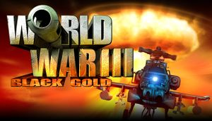 World War III: Black Gold cover