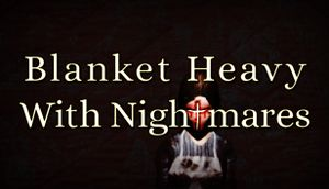 Blanket Heavy With Nightmares cover