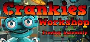 Crankies Workshop: Freebot Assembly cover