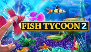 Fish Tycoon 2: Virtual Aquarium cover