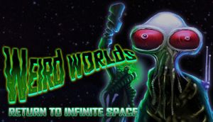 Weird Worlds: Return to Infinite Space cover