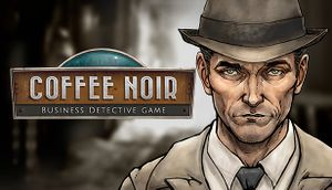 Coffee Noir - Business Detective Game cover
