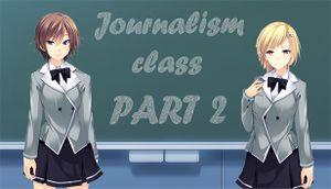 Journalism class: PART 2 cover