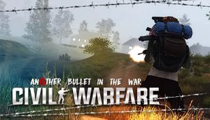 Civil Warfare: Another Bullet in the War cover