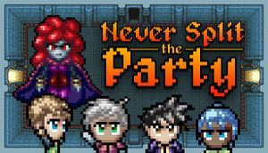 Never Split the Party cover