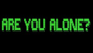 Are You Alone? cover