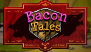Bacon Tales - Between Pigs and Wolves cover