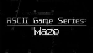 ASCII Game Series: Maze cover