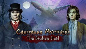 Crossroad Mysteries: The Broken Deal cover