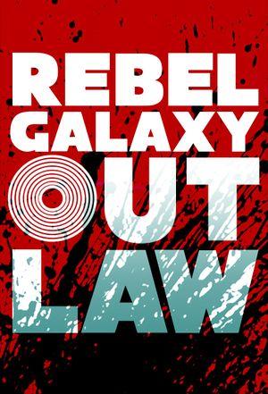Rebel Galaxy Outlaw: