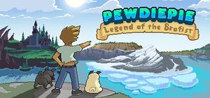 PewDiePie: Legend of the Brofist cover