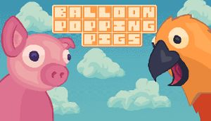 Balloon Popping Pigs: Deluxe cover