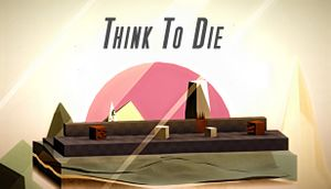 Think To Die cover