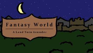 Fantasy World: A Land Torn Asunder cover