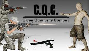 C.Q.C. - Close Quarters Combat cover