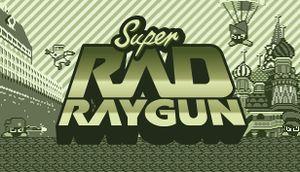 Super Rad Raygun cover