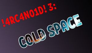 !4RC4N01D! 3: Cold Space cover