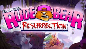 Super Rude Bear Resurrection cover