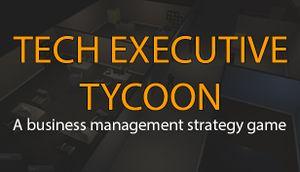 Tech Executive Tycoon cover