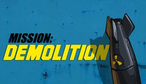 Mission: Demolition cover