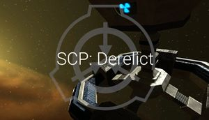 SCP: Derelict - SciFi First Person Shooter - PCGamingWiki