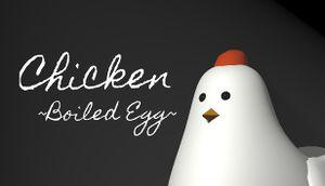 Chicken ~Boiled Egg~ cover