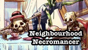 Neighbourhood Necromancer cover