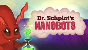 Dr. Schplot's Nanobots cover