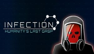 Infection: Humanity's Last Gasp cover