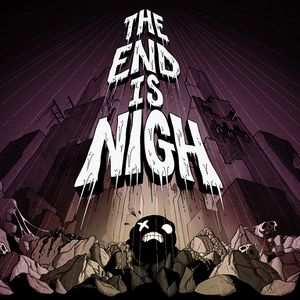 The End Is Nigh cover