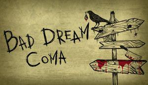 Bad Dream: Coma cover
