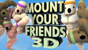 Mount Your Friends 3D: A Hard Man Is Good to Climb cover