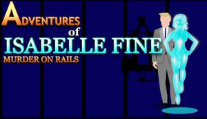 Adventures of Isabelle Fine: Murder on Rails cover