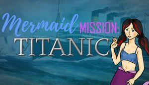 Mermaid Mission: Titanic cover