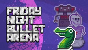 Friday Night Bullet Arena cover