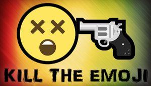 Kill the Emoji cover