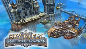 Sky to Fly: Soulless Leviathan cover