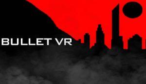 Bullet VR cover