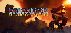 Brigador: Up-Armored Edition cover