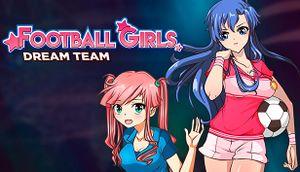 Football Girls: Dream Team cover