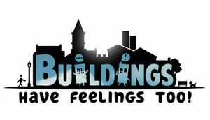 Buildings Have Feelings Too! cover