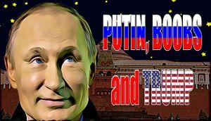 Putin, Boobs and Trump cover