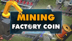 Factory Coin Mining cover