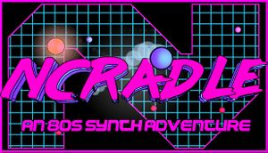 NCradle: An 80s Synth Adventure cover