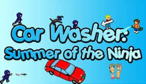 Car Washer: Summer of the Ninja cover